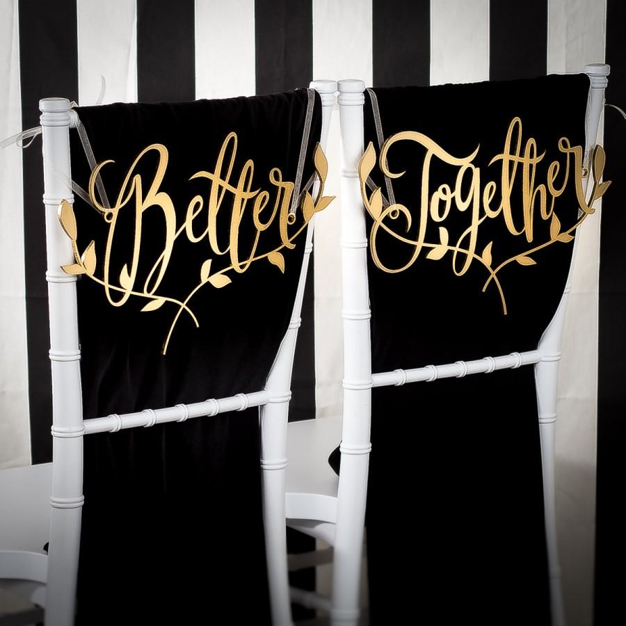 Свадьба - Wedding Chair Signs Decoration - Better Together - floral branch - Joyful