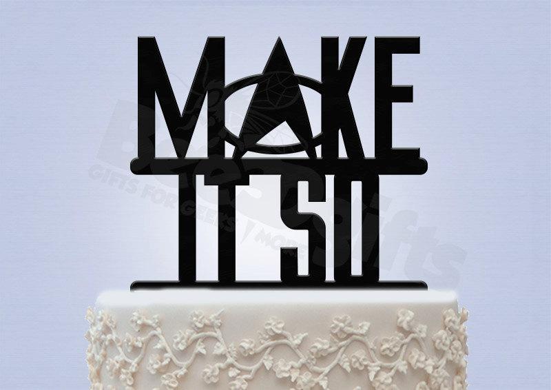 Decor Make It So Star Trek Cake Topper 2397628 Weddbook