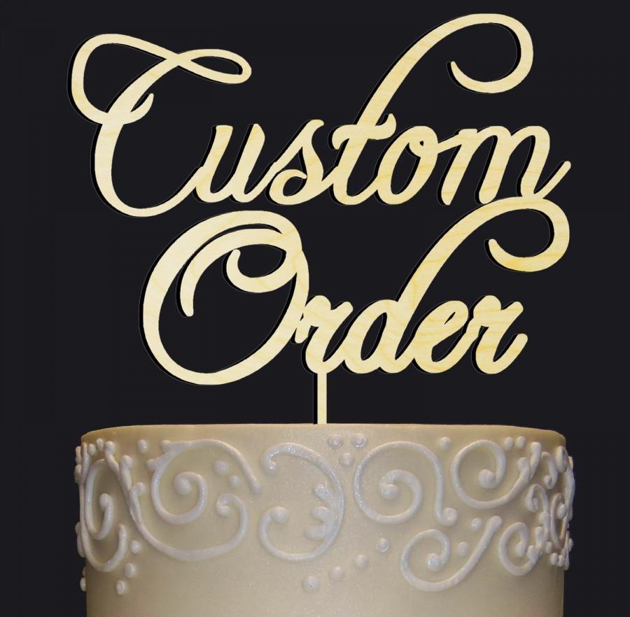 Свадьба - Custom Cake topper-