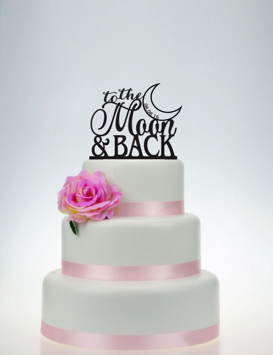 Hochzeit - Wedding Cake Topper,to the moon and back cake topper,Custom Cake Topper P026