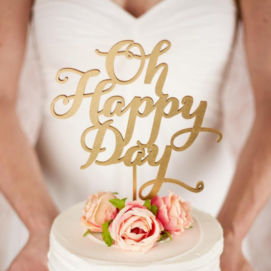 Mariage - Oh Happy Day Cake Topper - Wedding - Soirée Collection