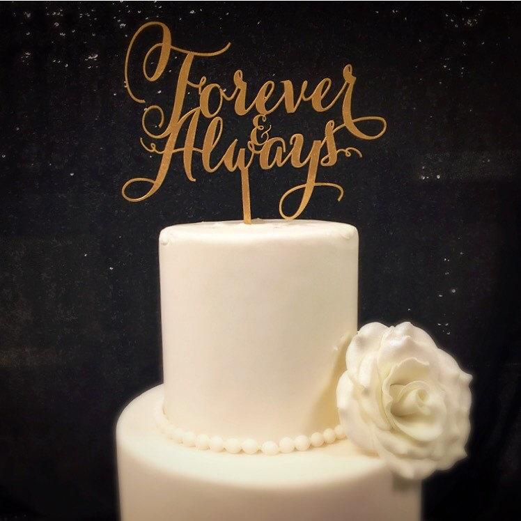 Mariage - Forever & Always! Cake Topper for Engagment Parties, Bridal Showers, and Weddings