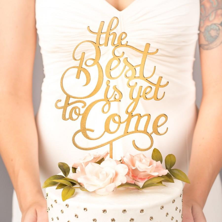 Свадьба - Wedding Cake Topper - The Best Is Yet To Come - Classic Collection