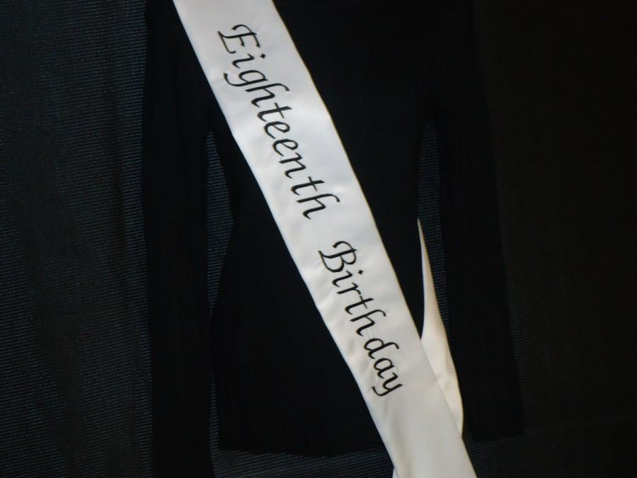 Hochzeit - Birthday sash Eighteenth birthday in heavyweight satin material color white...Embroidered in black thread  .name's can be added