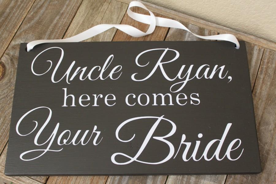 Uncle Here Comes Your Bride Sign The Ring Bearer Flower Wedding With Ribbon By Onedaymoredecor