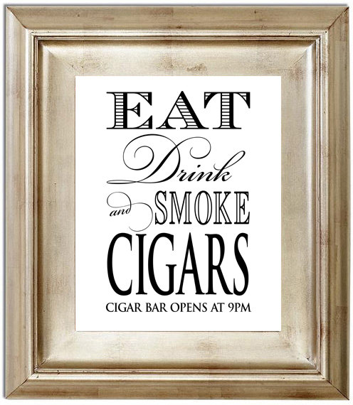 Mariage - Eat Drink and Smoke Cigars 8x10 Wedding Sign Customized Personalized Typography Cigar Bar Whiskey After Party Art Print