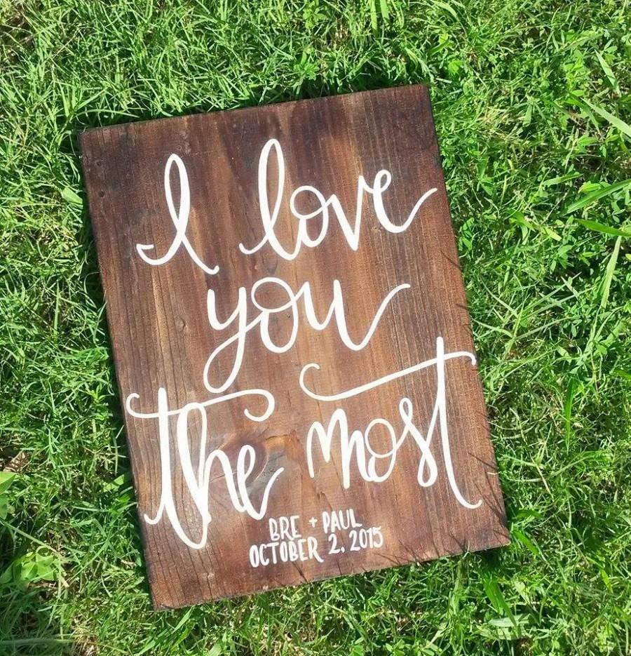 i love you most sign