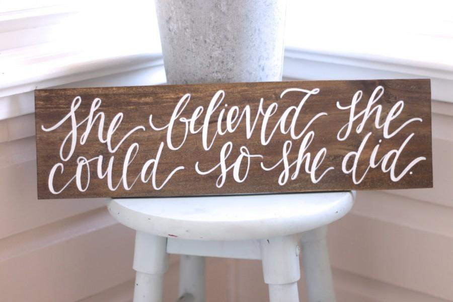 Mariage - She Believed She Could So She Did, Rustic Wooden Sign, Gift for Her, Rustic Home Decor, Wall Art, The Paper Walrus