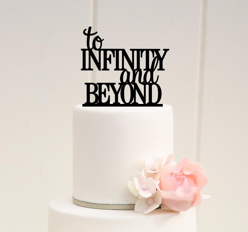 Свадьба - To Infinity and Beyond Wedding Cake Topper - Custom Cake Topper