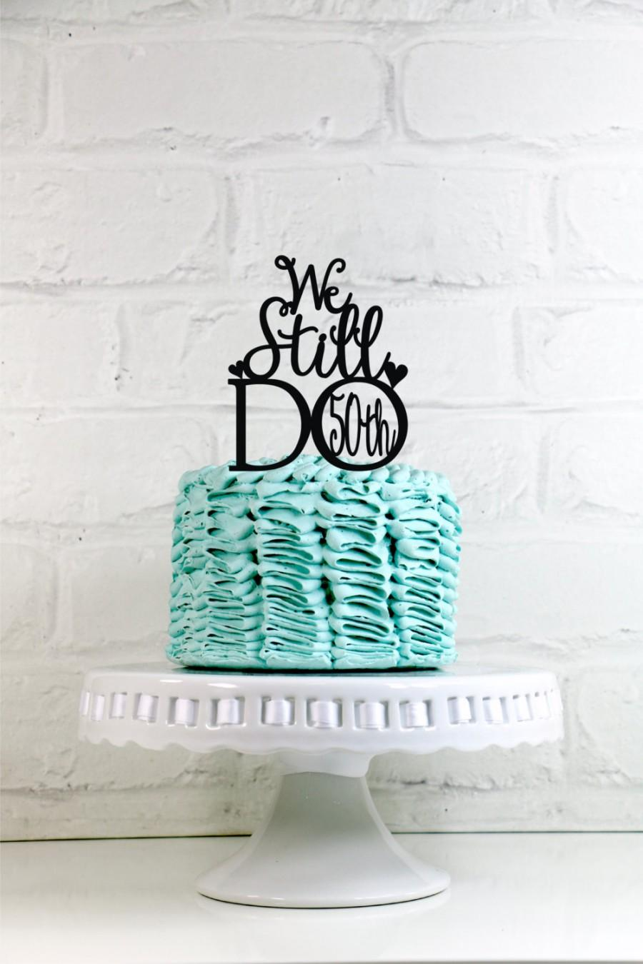 Boda - We Still Do Hearts 50th Vow Renewal or Anniversary Cake Topper or Sign