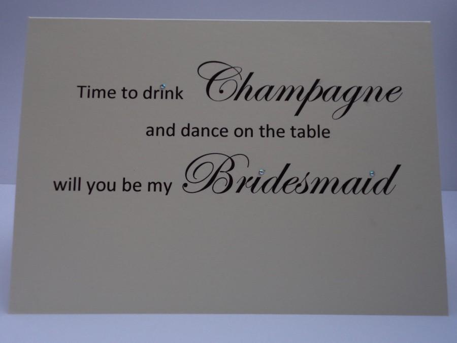 Свадьба - Time to drink Champagne and dance on the table will you be my bridesmaid wedding card, elegant card, Bridesmaids cards, wedding cards