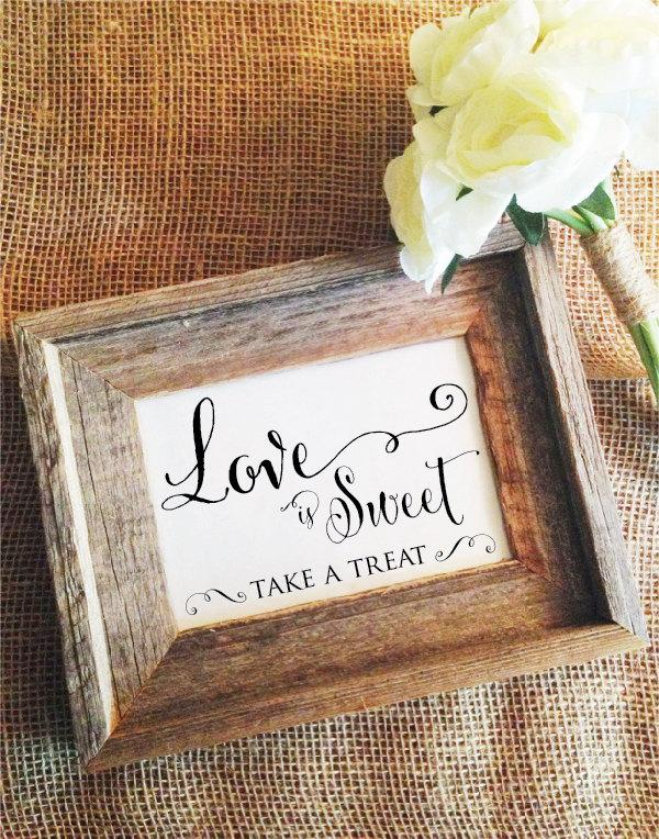 Mariage - Love is Sweet Sign Love is Sweet Take a Treat Reception Wedding Sign Rustic Wedding Decoration Wedding Signage (Frame NOT included)