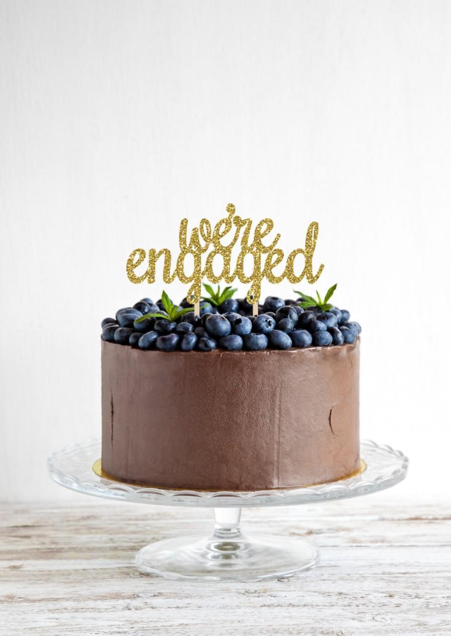 Hochzeit - Engagement Cake Topper - Glitter Engagement Cake Topper - we're engaged card stock cake topper - Engagement Party Cake- Engagement Photo Pro
