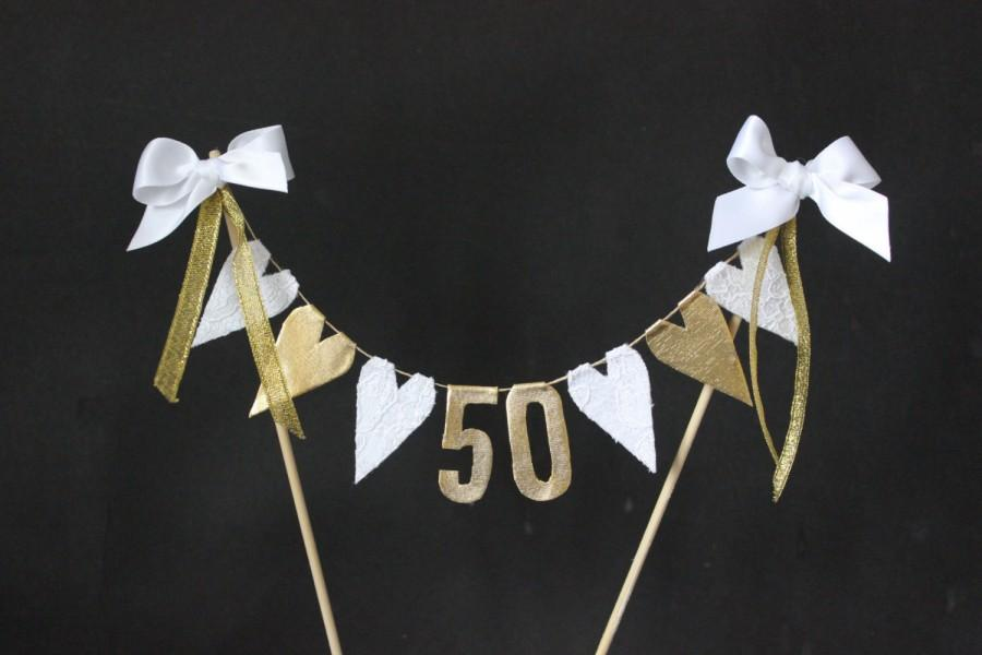 Mariage - 50th Golden Wedding Anniversary cake topper, cake bunting, cake banner, cake flags, white lace and gold hearts with gold numbers