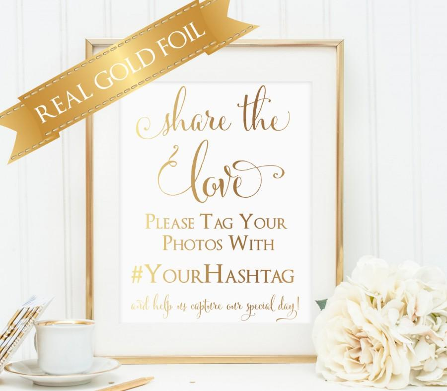 Свадьба - Wedding Hashtag Sign, Share the Love, Real Gold Foil, Instagram, Wedding Photo Sign