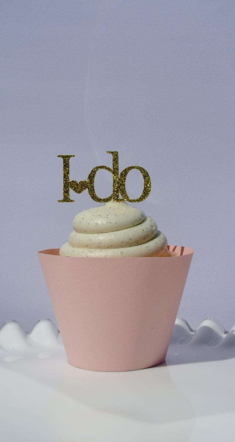 Cupcake Decorating Ideas For Bridal Shower : I DO CUPCAKE TOPPERS- Engagement Party Decor, Gold Cupcake ...