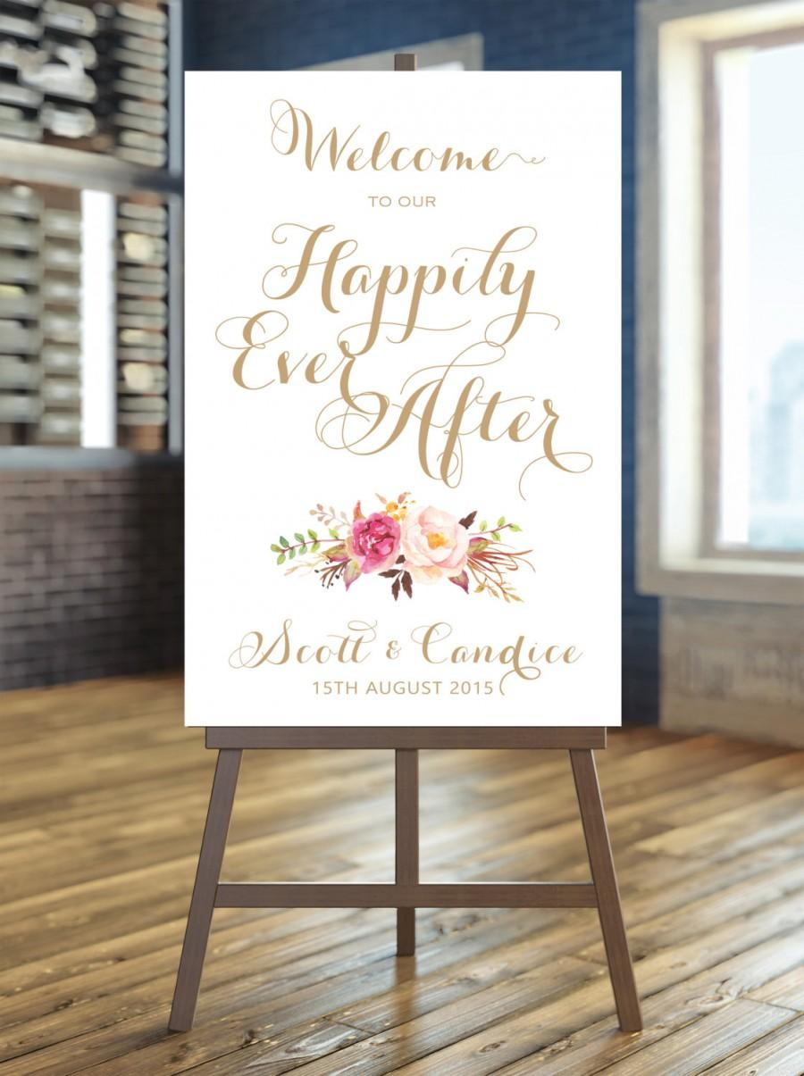 Hochzeit - Welcome to our Happily Ever After Sign - Large Wedding Sign - Floral Bouquet - Personalized - Vintage Gold Script - I Create and You Print