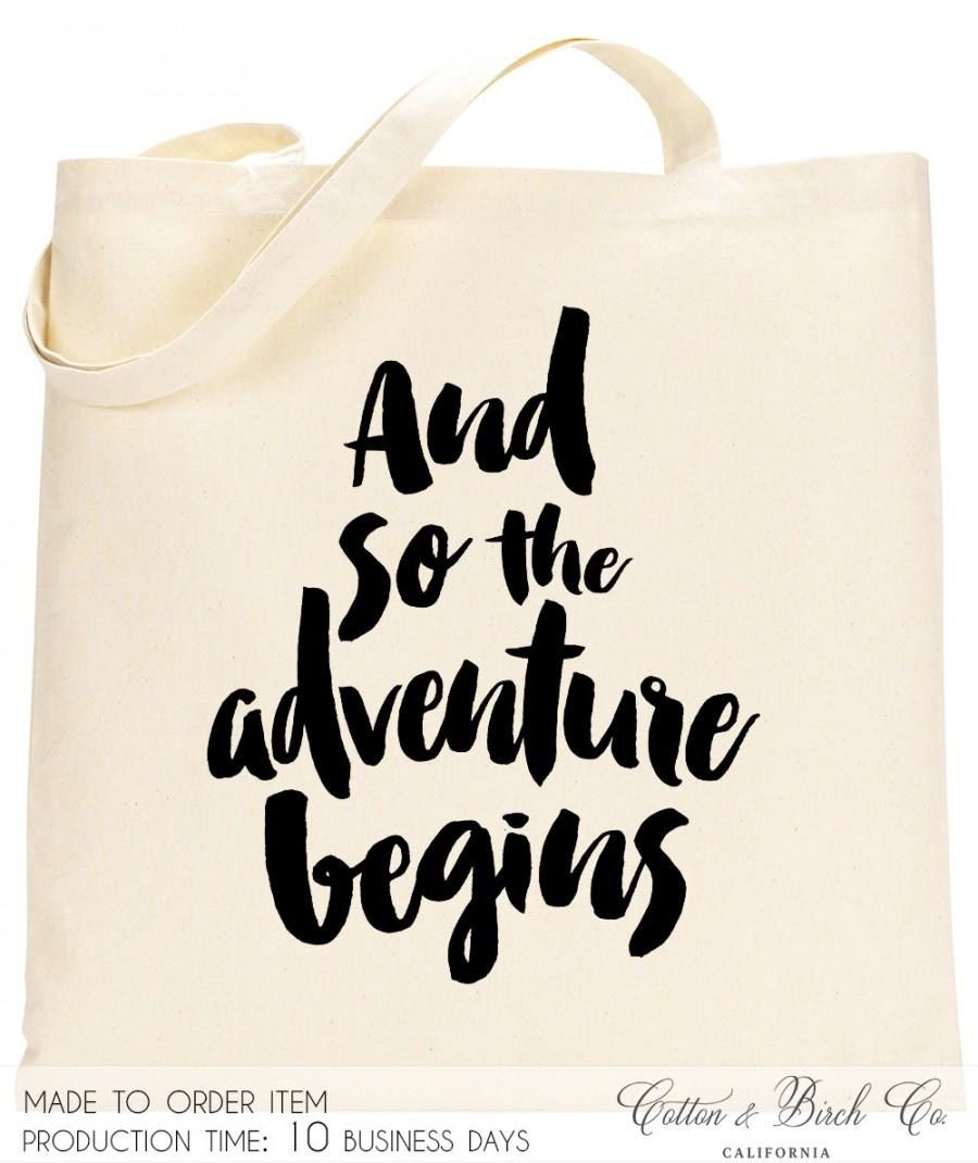 Wedding Tote Bag Guest Bridal Party Gifts Bachelorette Gift Ideas The Adventure Begins Welcome Bags