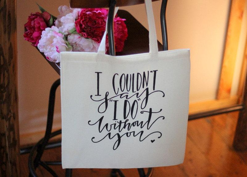 ... Without You - Bridal Party Wedding Family Gift Bag #2416107 - Weddbook