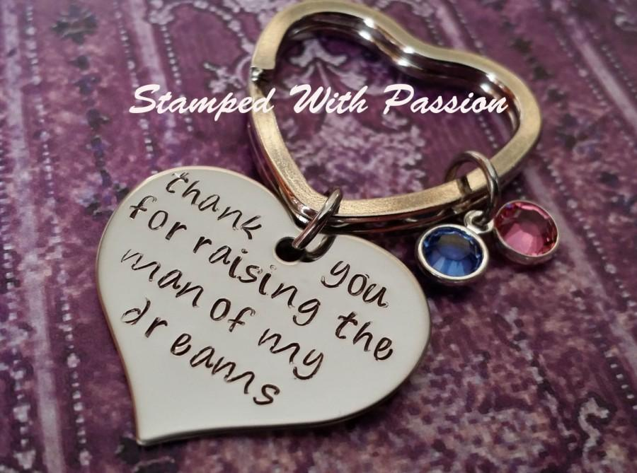 Mariage - Wedding Keychain - thank you for raising the man of my dreams - Mother In Law - Mother Of the Groom keychain -birthstones of bride and groom