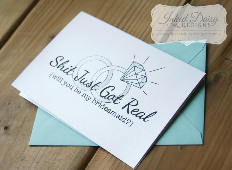 زفاف - Shit Just Got Real Card, Funny bridesmaid card, Will you be my card, maid of honor card, matron of honor card, flower girl {Multiple Sets}