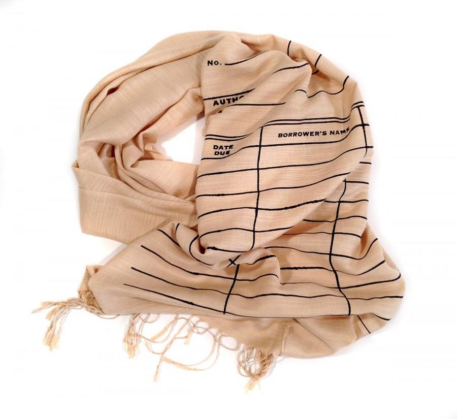 Hochzeit - Library Date Due scarf. Book Scarf. Linen weave pashmina. Black silkscreen print on sandy beige scarf & more. Writer, librarian gift.
