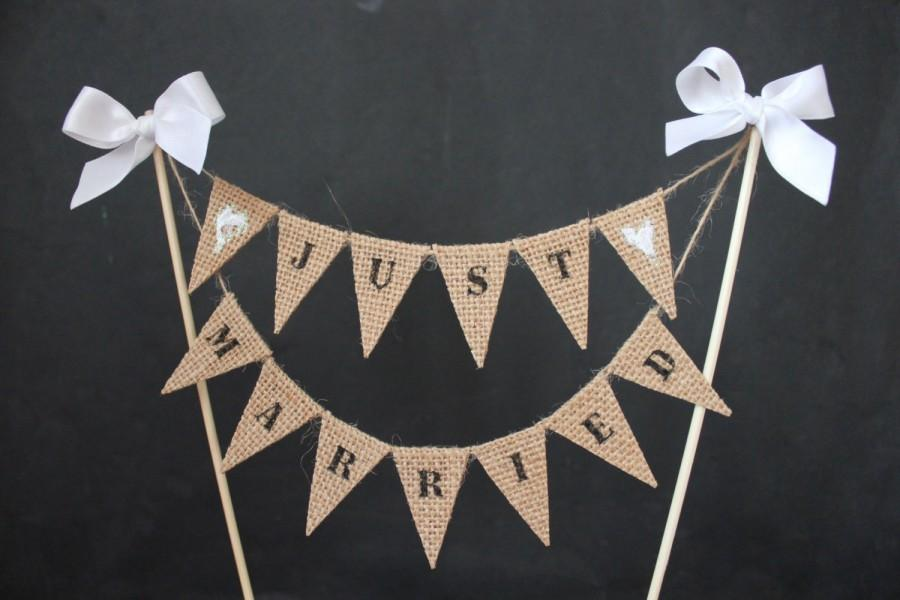 Just Married Wedding Cake Topper Cake Banner With Burlap hessian