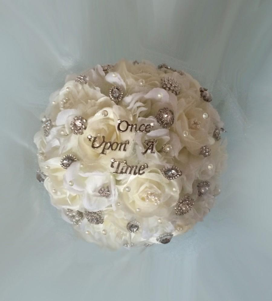 Wedding - Cinderella Wedding Bouquet -Brooch Bouquet - Once Upon A Time Bouquet - Deposit - Full Price 350.00