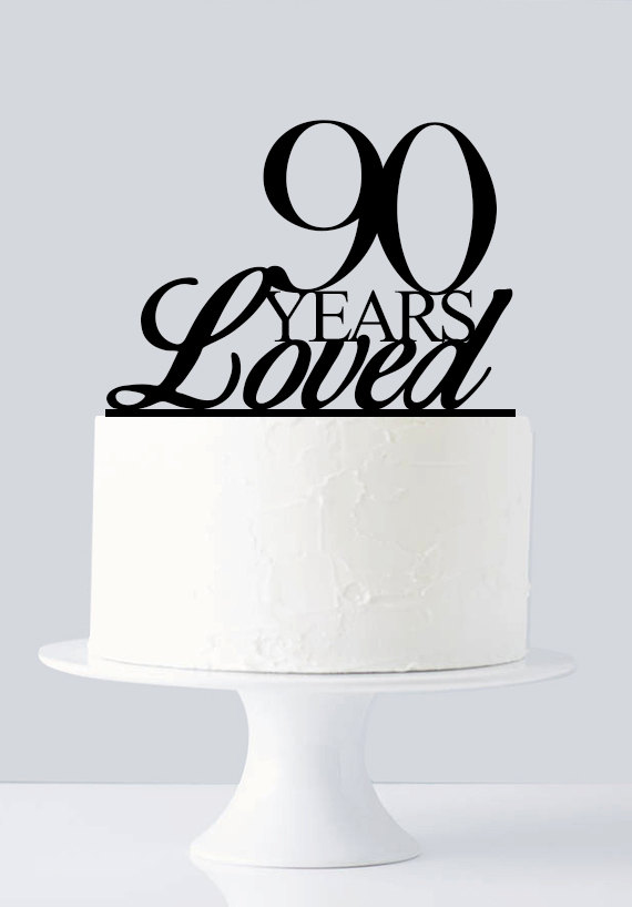 90 Years Loved Cake Topper 90th Birthday Cake Topper Anniversary