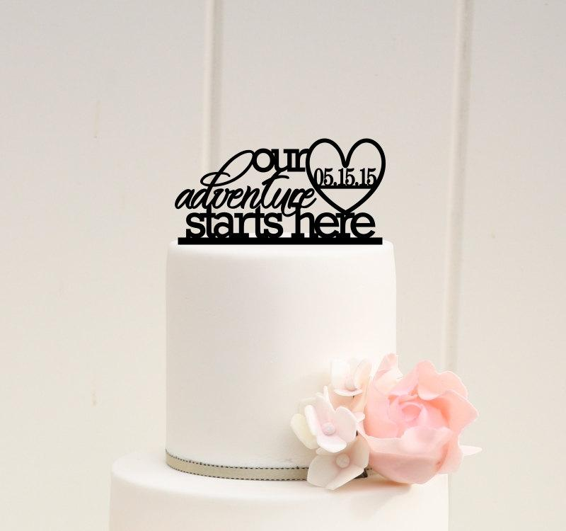 Wedding - Our Adventure Starts Here Wedding Cake Topper with Your Wedding Date
