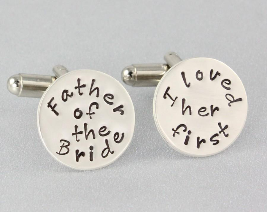 Mariage - Father of the Bride Cufflinks - I Loved Her First - Wedding Cufflinks - Hand Stamped - Father of the Bride Gift - Sterling Silver