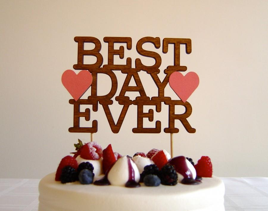 Свадьба - Best Day Ever - Modern Wedding Cake Topper With Hearts