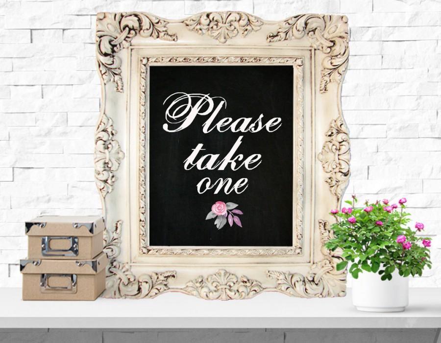 Hochzeit - Printable Signs Wedding Wedding Art Poster Please take one Wedding Decorations Reception Signage Printable Art instant download 8x10