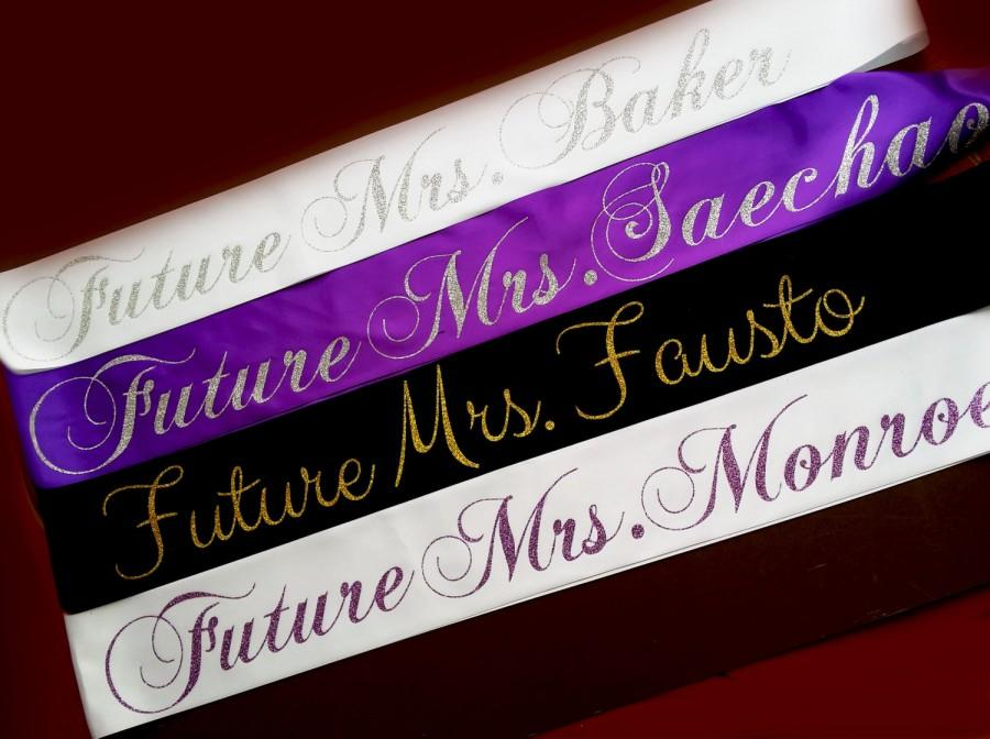 Mariage - Bachelorette Party Sash. Party Sash. Future Mrs Sash. Custom Personalize Sash.