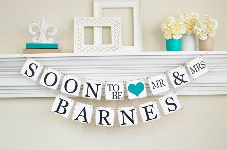 Engagement Party Decor, Bridal Shower, Soon To Be Banner, Engagement Party  Ideas, Bridal Shower Decor, Couples Shower, Dark Teal, B202