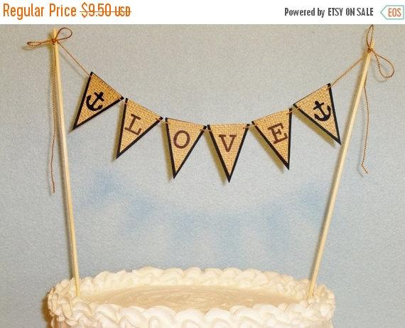 Hochzeit - Sale Wedding Cake Topper Banner Nautical Garland Beach Bunting Anchors Love Destination