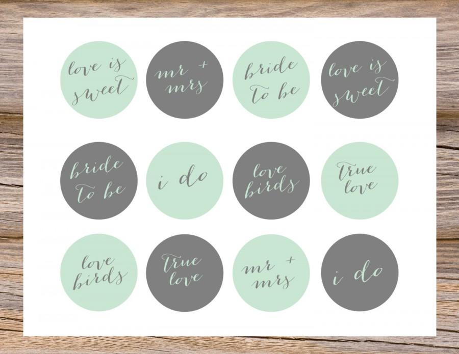 Mint Green Gray Grey Cupcake Toppers DIY Calligraphy Chic Printable Digital PDF JPEG Wedding Engagement Bridal Shower Instant Download