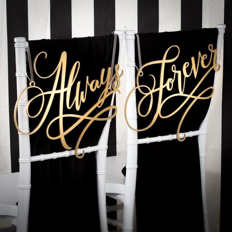 Wedding - Wedding Chair Signs Decoration - Always and Forever - Joyful