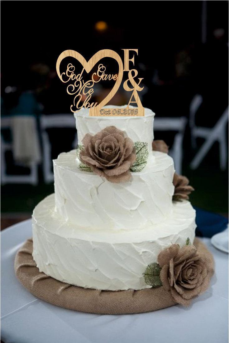 Wedding Cake Topper God Gave Me You Caketopper Wedding Decoration