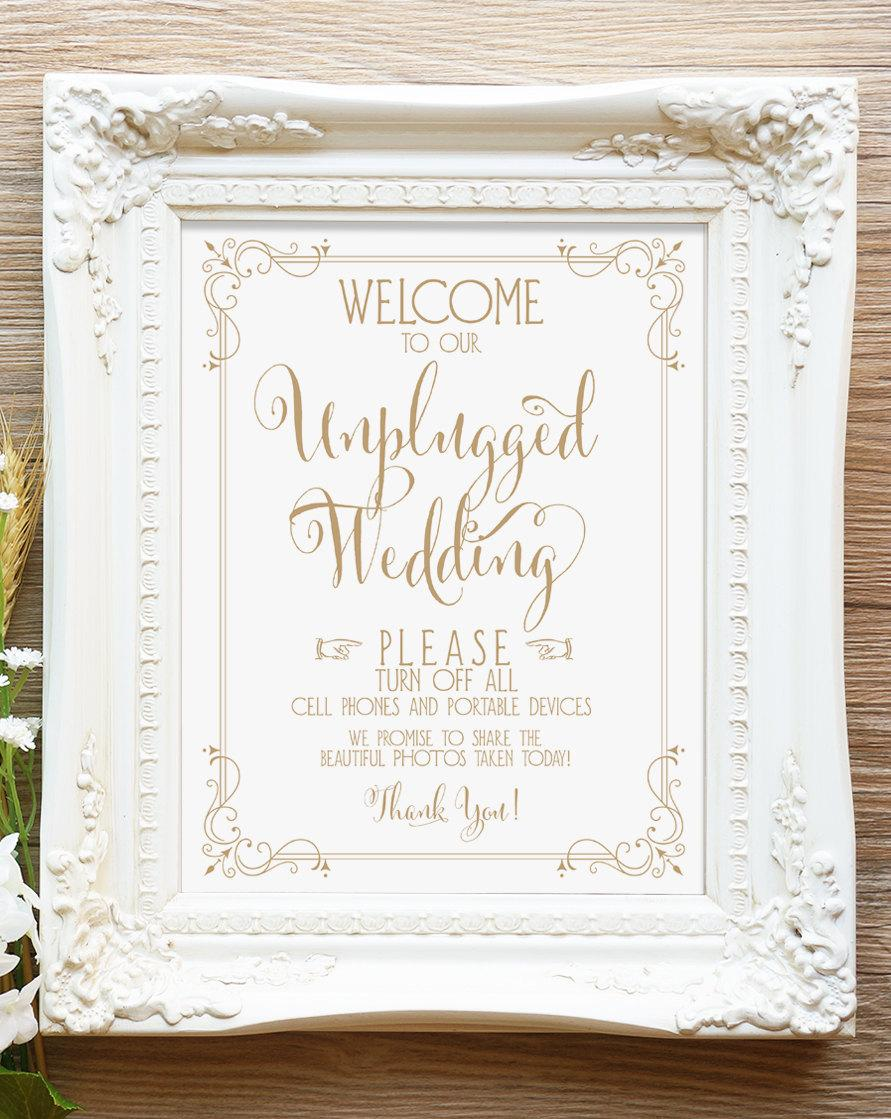 Welcome To Our Unplugged Wedding Sign