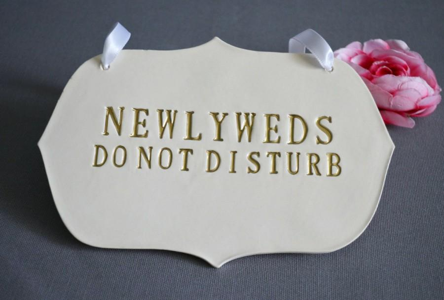 Hochzeit - Gold Newlyweds Do Not Disturb Wedding Sign to Hang on Door and Use as Photo Prop - Available in more colors