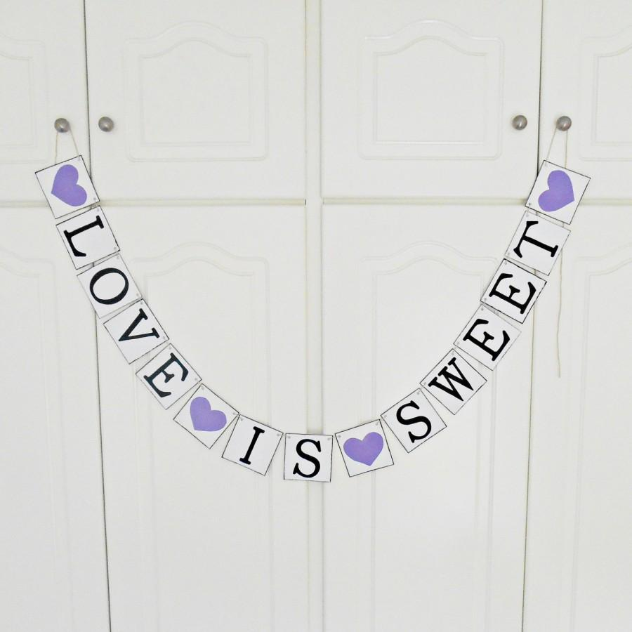 Mariage - FREE SHIPPING, Love is Sweet banner, Bridal shower banner, Wedding banner, Engagement party decoration, Bachelorette party decor, Purple