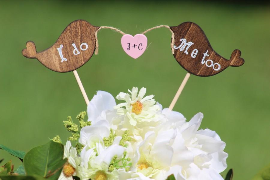 Mariage - Lovebirds Cake Topper  I do Me Too Rustic - Cupcake Topper - Personalized Wedding - Beach wedding - Bride and Groom