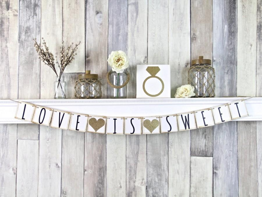 Mariage - Love is sweet banner, Dessert Table Sign, Wedding Dessert Table, Bridal Shower Dessert Table