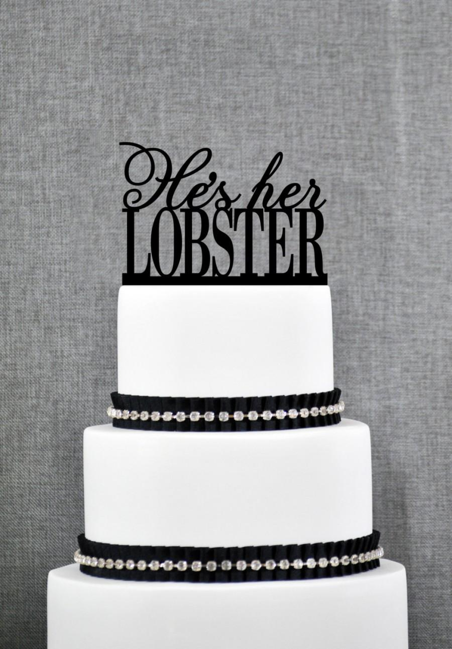 Свадьба - He's Her Lobster Cake Topper by Chicago Factory - (S044)