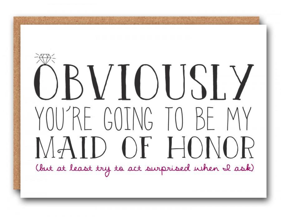 زفاف - Obviously you're going to be my Maid of Honor - Wedding Stationary, Maid of Honor Card, Funny Maid of Honor, Blank Card, Greeting Card