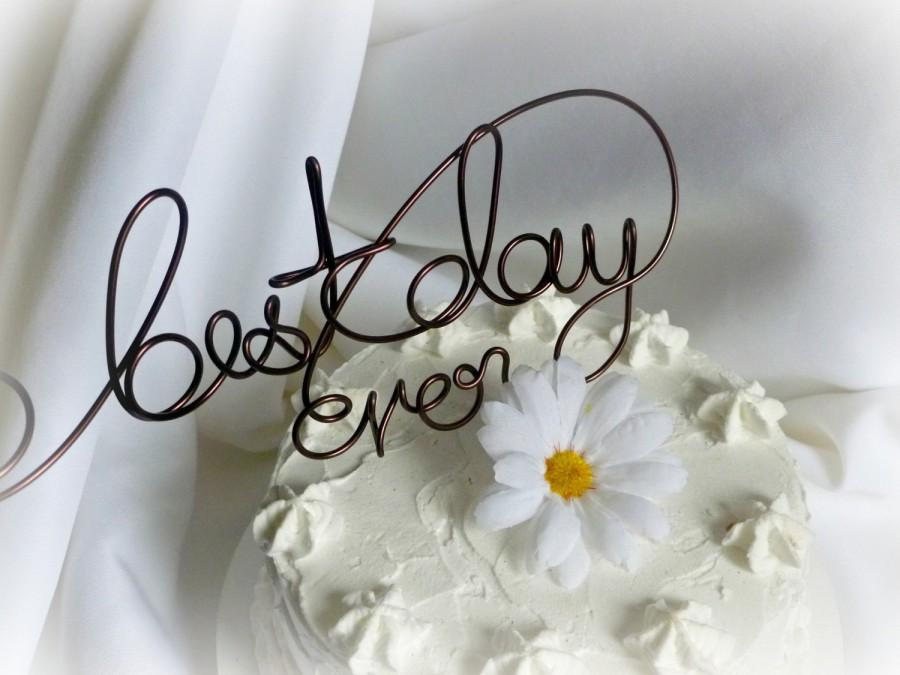 Mariage - Best Day Ever Cake Topper, Wedding Decor