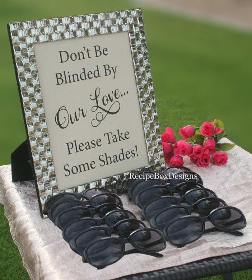 Mariage - Wedding Sunglasses Sign, 5x7 Don't be blinded by our love, Outdoor Wedding, Beach Wedding Sign, Wedding Signage, Rustic Wedding