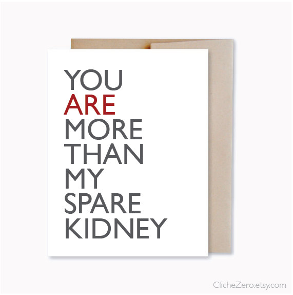 زفاف - You Are More Than My Spare Kidney - Funny Typography Card - Organ Donor Card - Card For Friend - Card For Twins Brother Sister Funny Card