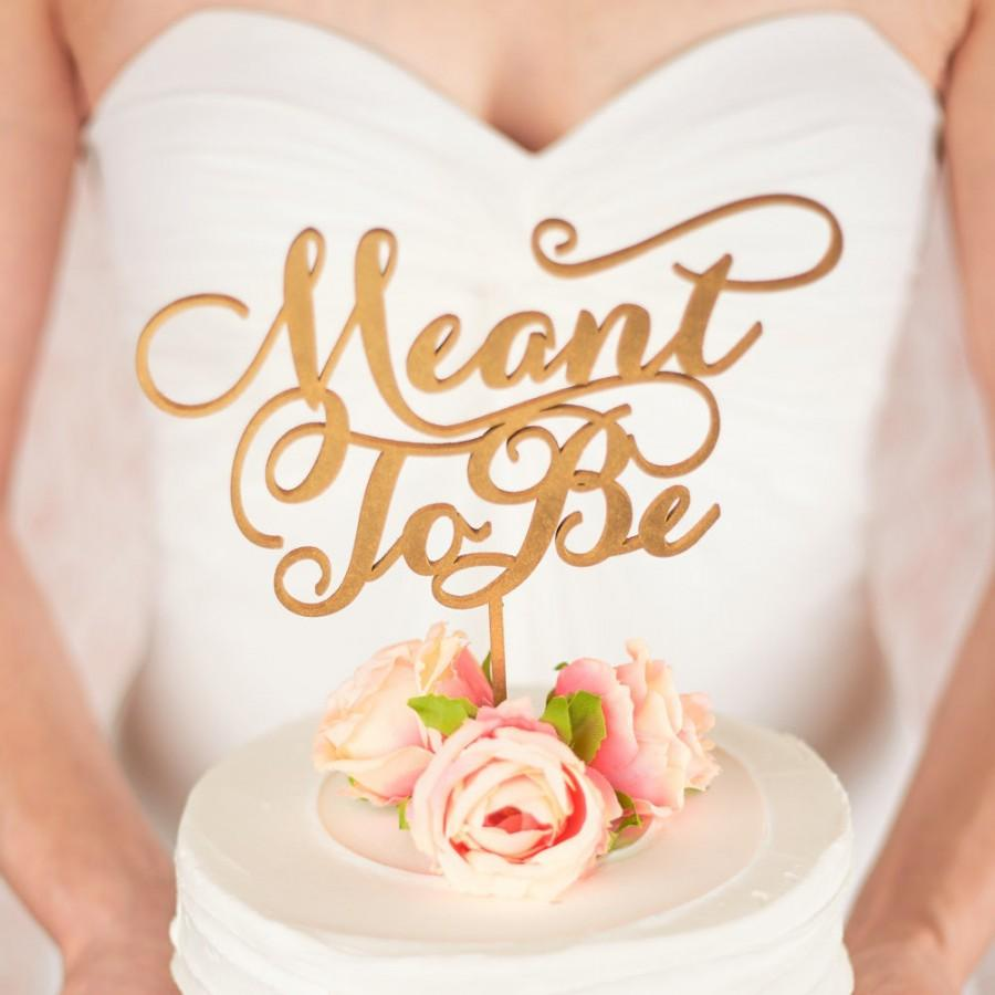 Mariage - Wedding Cake Topper - Meant to be - Soirée Collection
